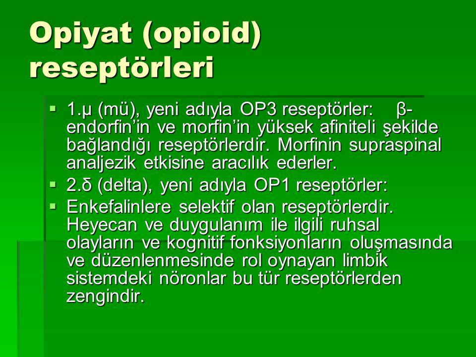 Opiyat (opioid) reseptörleri  1.µ (mü), yeni adıyla OP3 reseptörler: β- endorfin'in ve morfin'in yüksek afiniteli şekilde bağlandığı reseptörlerdir.