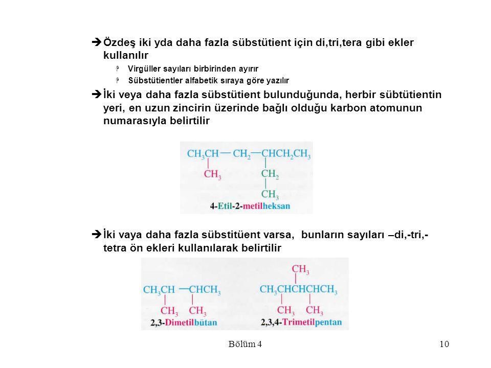 Bölüm 410  Özdeş iki yda daha fazla sübstütient için di,tri,tera gibi ekler kullanılır  Virgüller sayıları birbirinden ayırır  Sübstütientler alfab