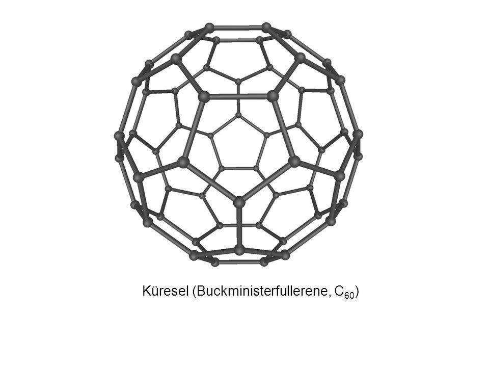Küresel (Buckministerfullerene, C 60 )