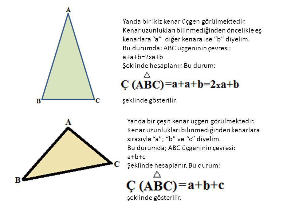 """Yanda bir ikiz kenar üçgen görülmektedir. Kenar uzunlukları bilinmediğinden öncelikle eş kenarlara """"a"""" diğer kenara ise """"b"""" diyelim. Bu durumda; ABC ü"""