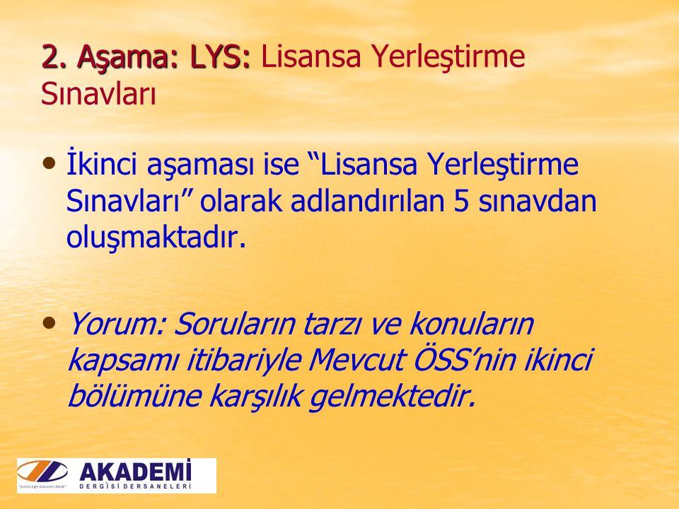 2. Aşama: LYS: 2.