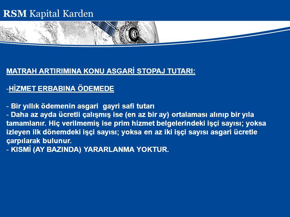 Presentation Subject Header MATRAH ARTIRIMINA KONU ASGARİ STOPAJ TUTARI: -HİZMET ERBABINA ÖDEMEDE - Bir yıllık ödemenin asgari gayri safi tutarı - Dah