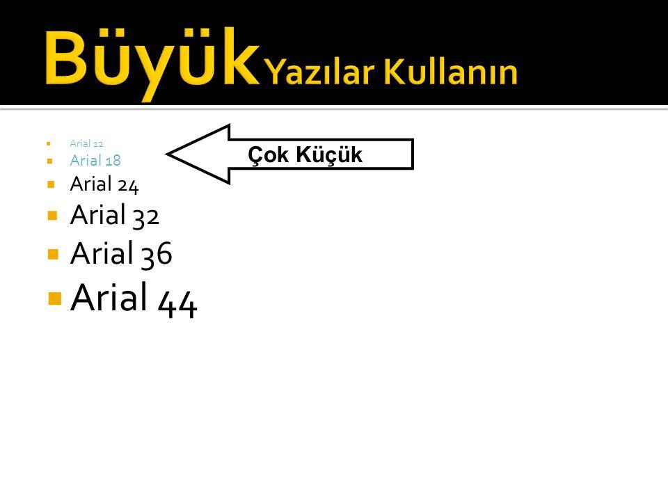  Arial 12  Arial 18  Arial 24  Arial 32  Arial 36  Arial 44