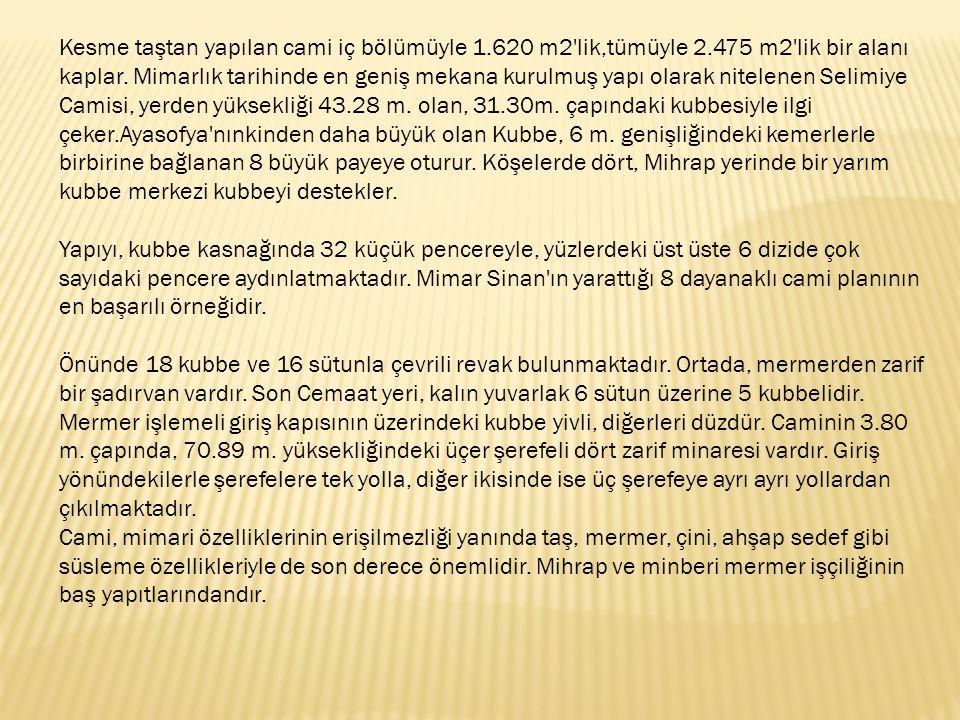 Yapım yılı: 1548-1550.