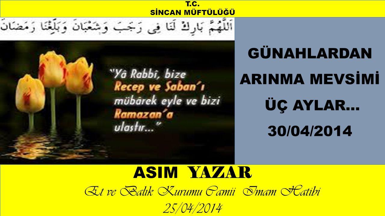 Ayrıca, İslam'ın beş esasından biri olan Oruç, bu aya tahsis edilmiştir.