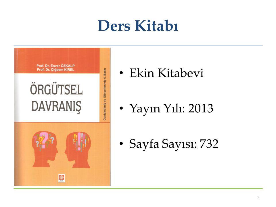 Ders Kitabı Ekin Kitabevi Yayın Yılı: 2013 Sayfa Sayısı: 732 2