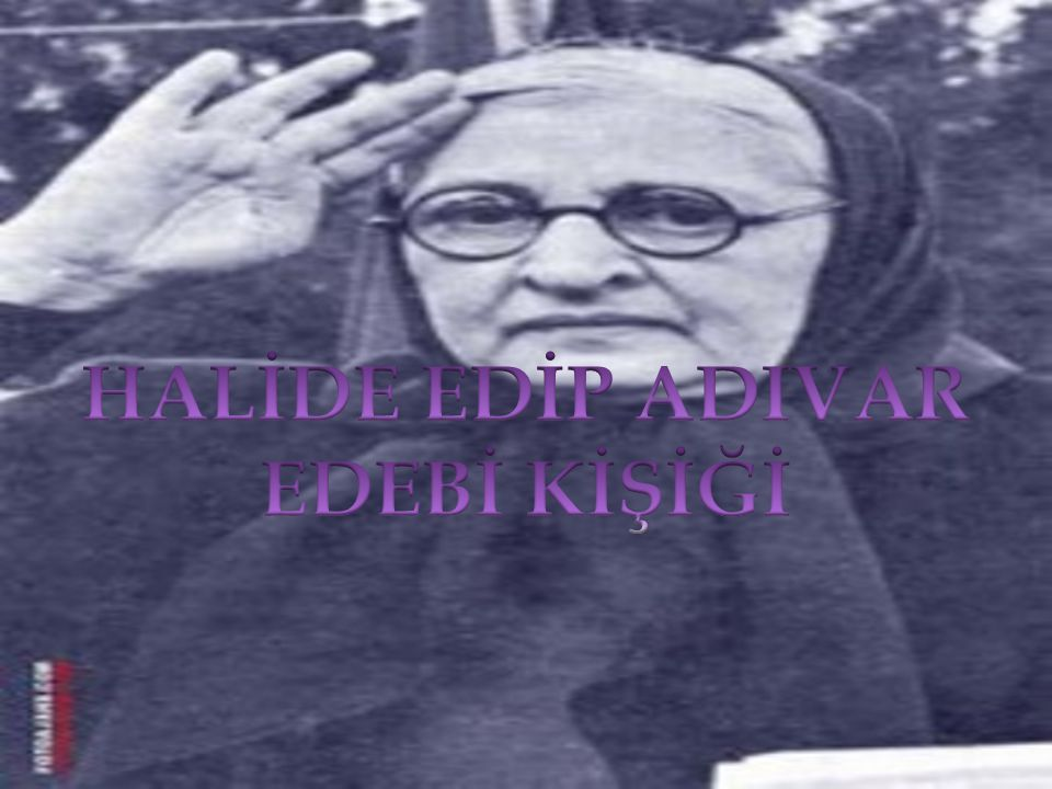 Milli Edebiyat Döneminin tanınmış ilk kadın romancısı ve hikayecisidir.