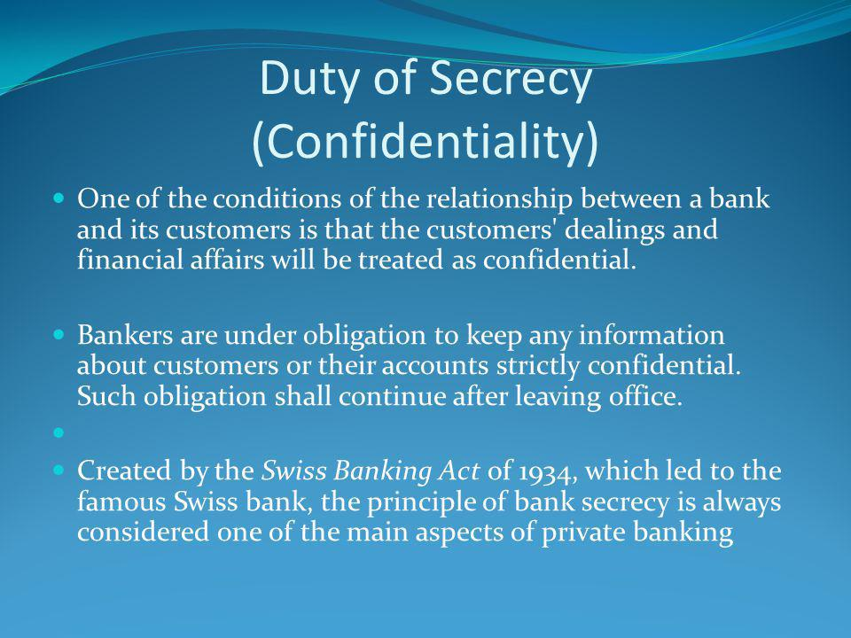 Banking secrecy has two sides.