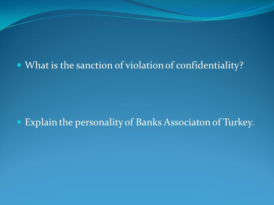 What is the sanction of violation of confidentiality.