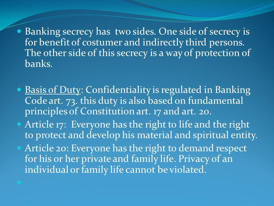 Bankacılık Kanunu md.73/III Sıfat ve görevleri dolayısıyla bankalara veya müşterilerine ait sırları öğrenenler, söz konusu sırları bu konuda kanunen açıkça yetkili kılınan mercilerden başkasına açıklayamazlar.