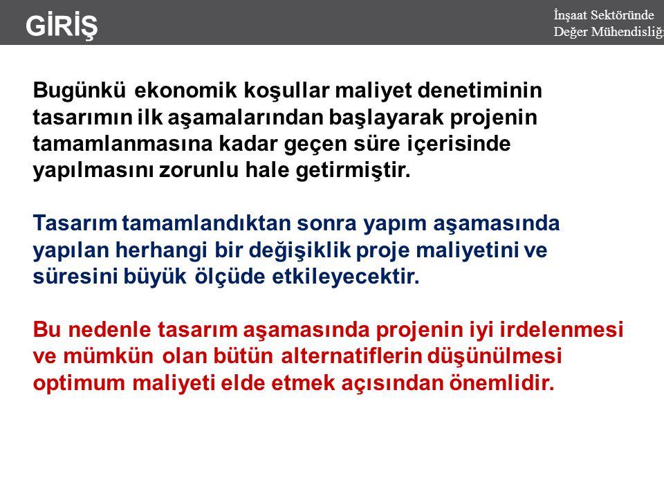 DM AŞAMALARI İnşaat Sektöründe Değer Mühendisliği 2.