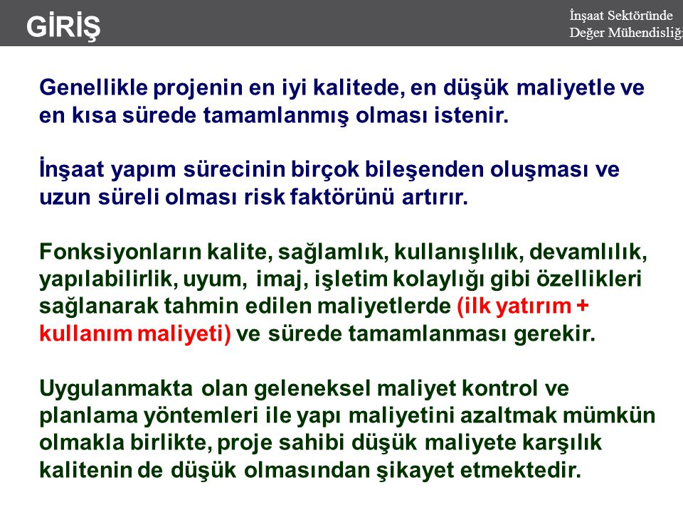 DEĞER MÜHENDİSLİĞİ UYGULAMALARI/ÖRNEKLER  HIRVATİSTAN OTOYOLU PROJESİ 1.