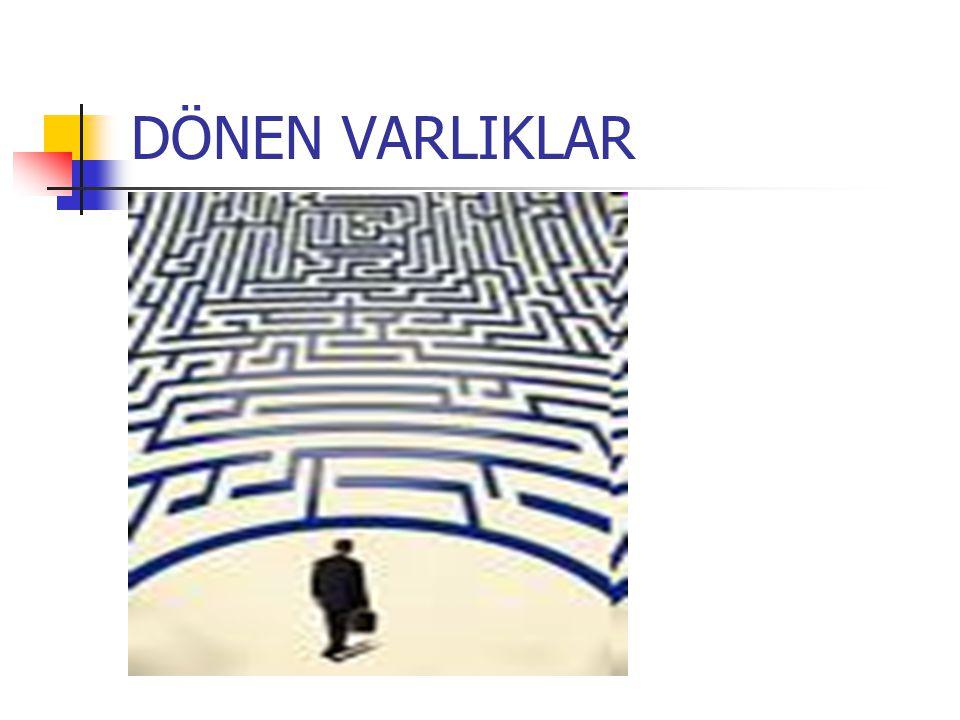 DÖNEN VARLIKLAR