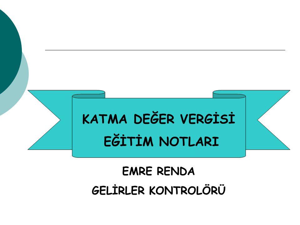 İşlemlerin Türkiye'de Yapılması  Transit ticaret KDV kapsamına girmez.