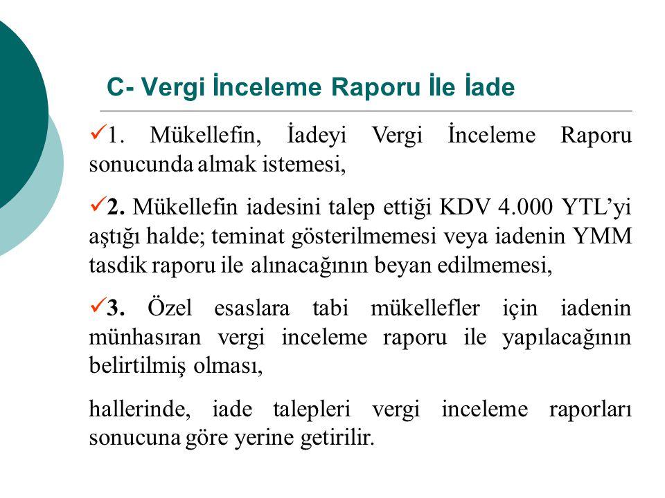 C- Vergi İnceleme Raporu İle İade 1.