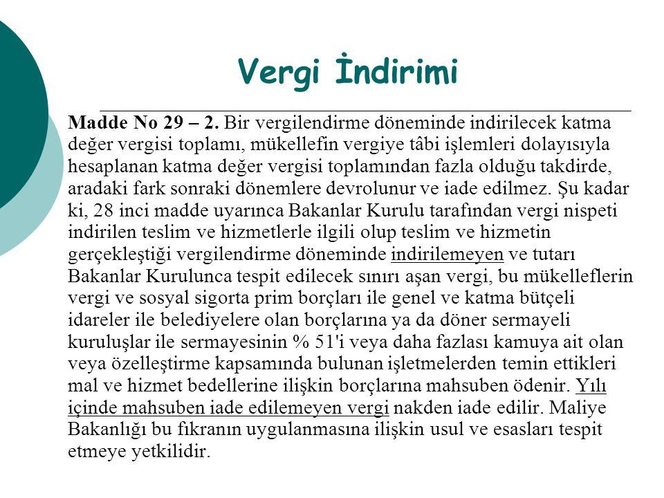 Vergi İndirimi Madde No 29 – 2.