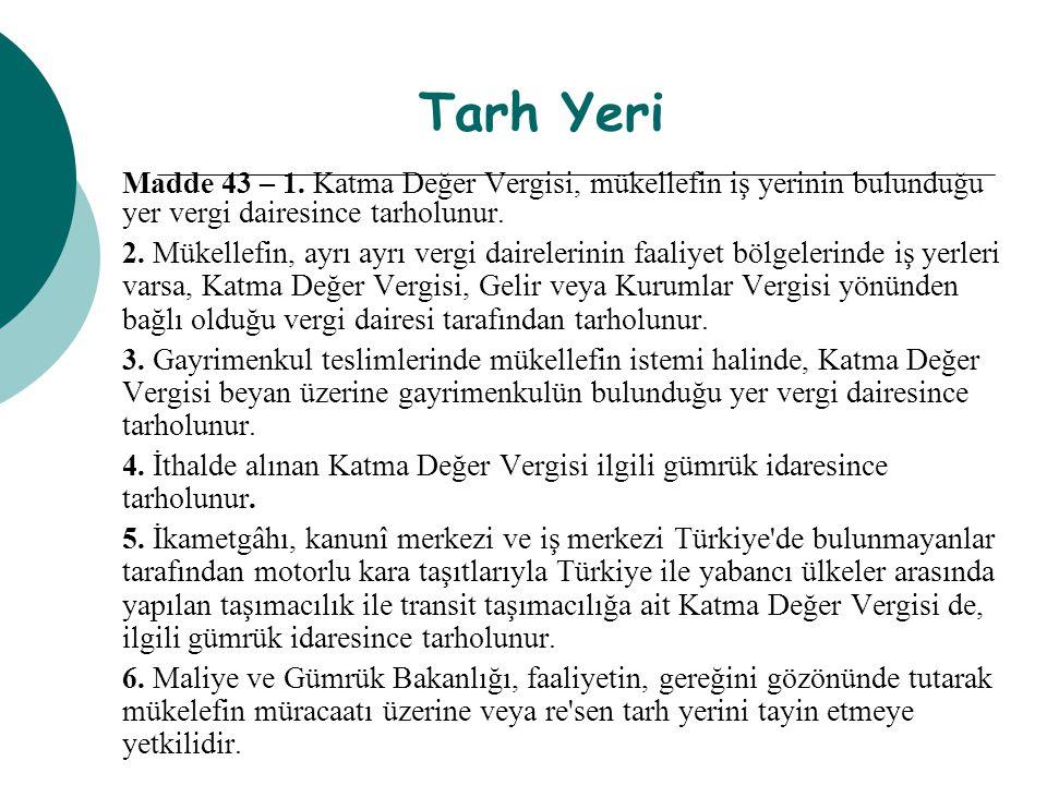 Tarh Yeri Madde 43 – 1.