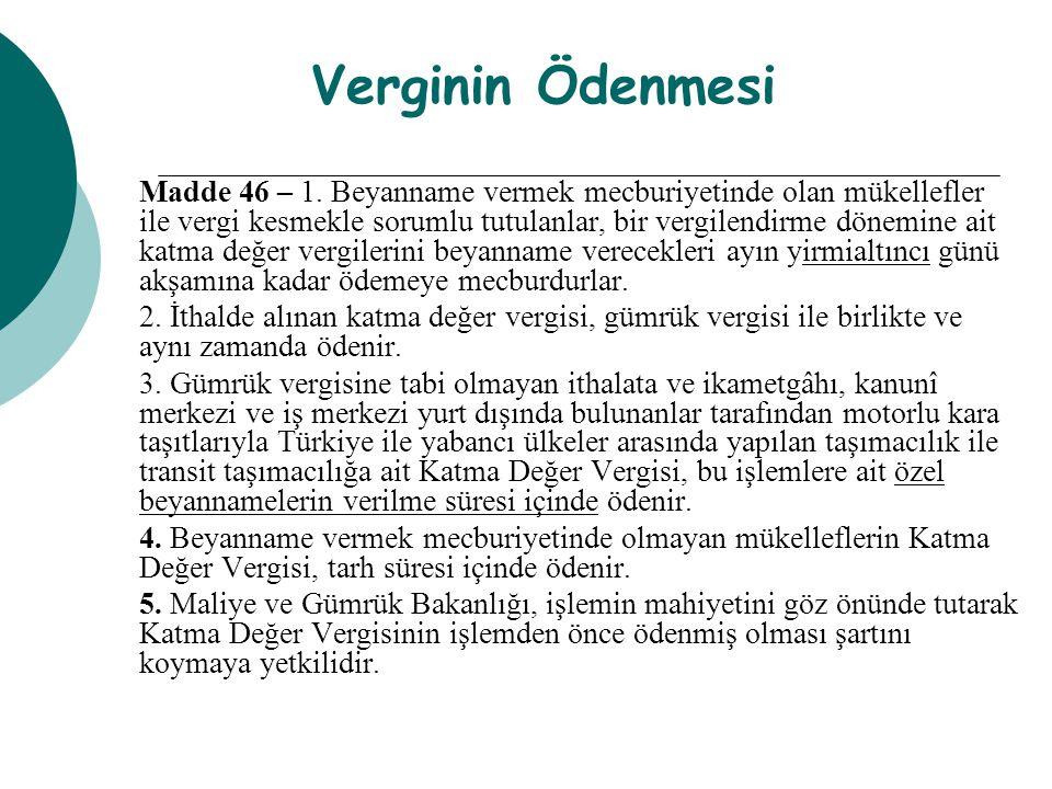 Verginin Ödenmesi Madde 46 – 1.
