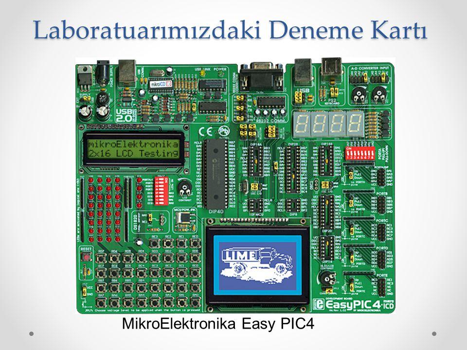 Laboratuarımızdaki Deneme Kartı MikroElektronika Easy PIC4