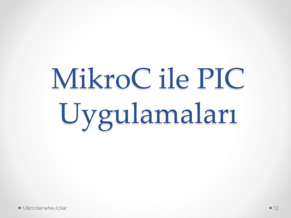 MikroC ile PIC Uygulamaları Mikrodenetleyiciler12