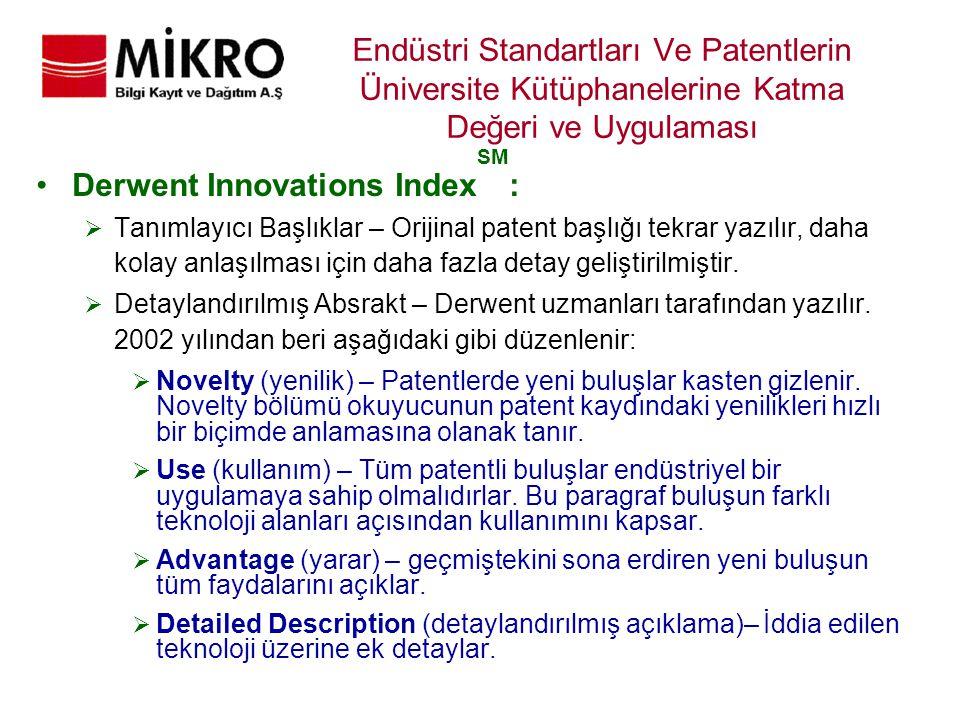 Endüstri Standartları Ve Patentlerin Üniversite Kütüphanelerine Katma Değeri ve Uygulaması Derwent Innovations Index SM :  Tanımlayıcı Başlıklar – Or
