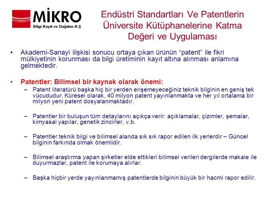 """Endüstri Standartları Ve Patentlerin Üniversite Kütüphanelerine Katma Değeri ve Uygulaması Akademi-Sanayi ilişkisi sonucu ortaya çıkan ürünün """"patent"""""""