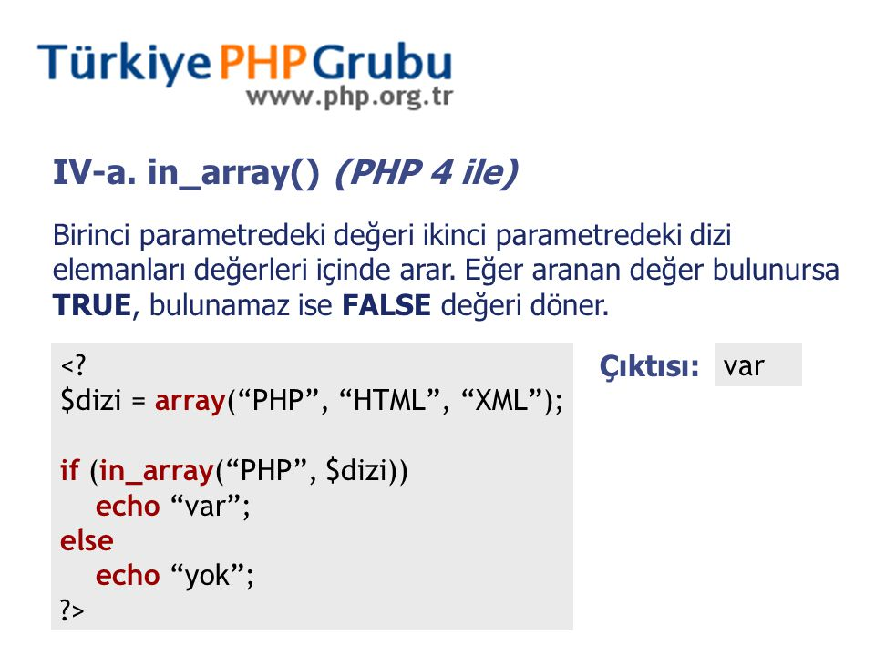 IV-a. in_array() (PHP 4 ile) <.