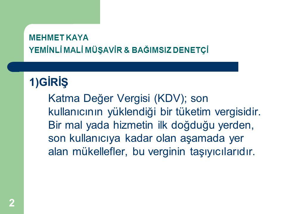 MEHMET KAYA YEMİNLİ MALİ MÜŞAVİR & BAĞIMSIZ DENETÇİ 84.