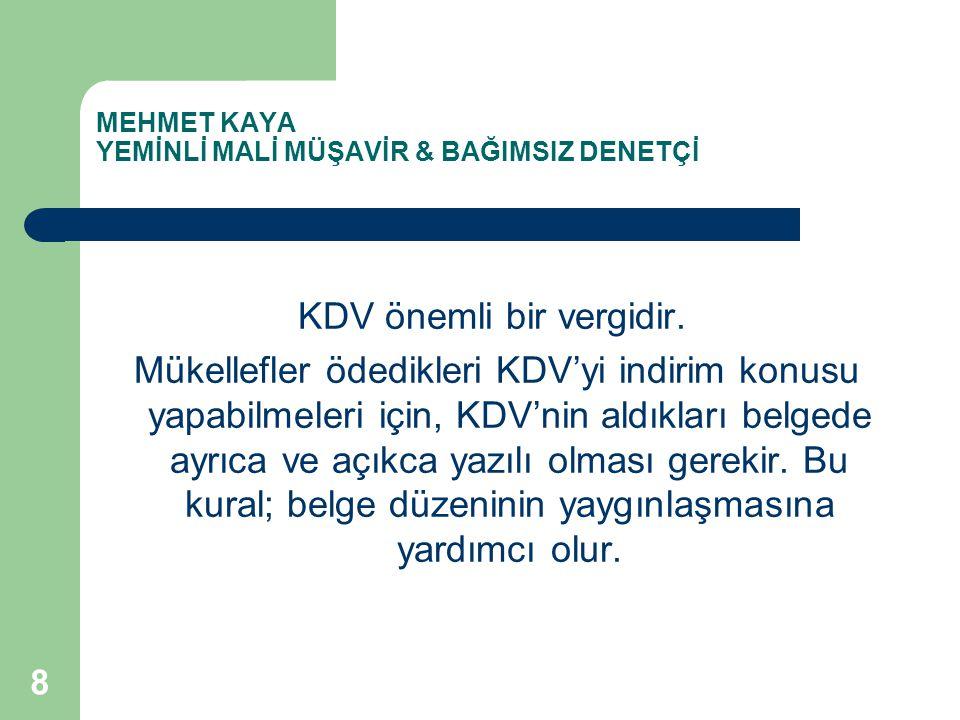 MEHMET KAYA YEMİNLİ MALİ MÜŞAVİR & BAĞIMSIZ DENETÇİ 4.