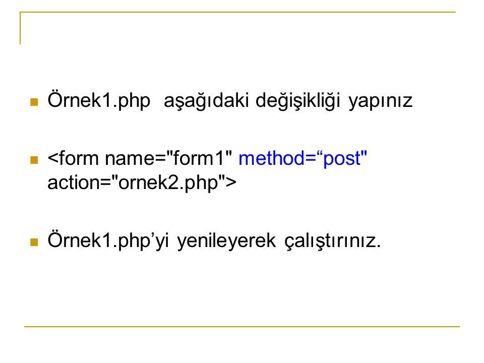Örnek7.php (Mavi renk PHP kodu) Okul No : Adı : > Soyadı : > Adresi : No Adı Soyadı Cinsiyeti Adresi