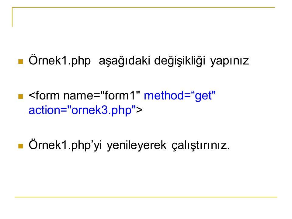 Örnek8.php (Mavi renk PHP kodu) Okul No : Adı : Soyadı : Adresi :