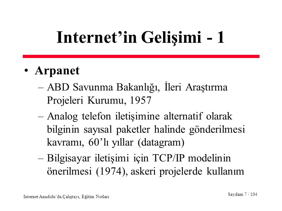 Saydam 48 / 104 Internet Anadolu'da Çalıştayı, Eğitim Notları Electronik Posta - 9 SMTP over TCP/IP, UUCP and local mail are three distinct facilities that enable users exchange mail messages, but they also create problems since they are incompatible mail delivery systems.