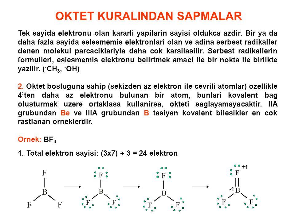 3.Oktet fazlasi bulunan atomlar: Elektron okteti, 2.