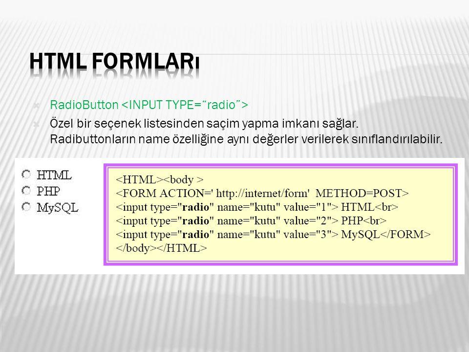  Submit  etiketinin ACTION özelliğinde belirtilen URL ye form bilgilerini göndermede kullanılır.