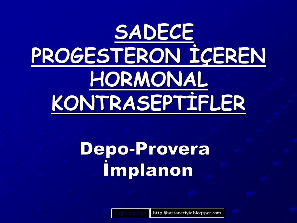 AMAÇ: Enjekte edilen ve cilt altı uygulanan, sadece progesteron içeren hormonal kontraseptif yöntemlerle ilgili danışmanlık bilgi ve becerisi kazanmak.