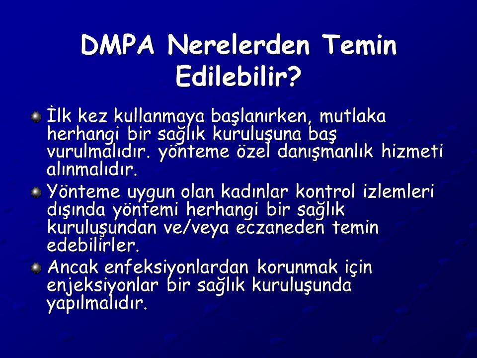 DMPA Nerelerden Temin Edilebilir.
