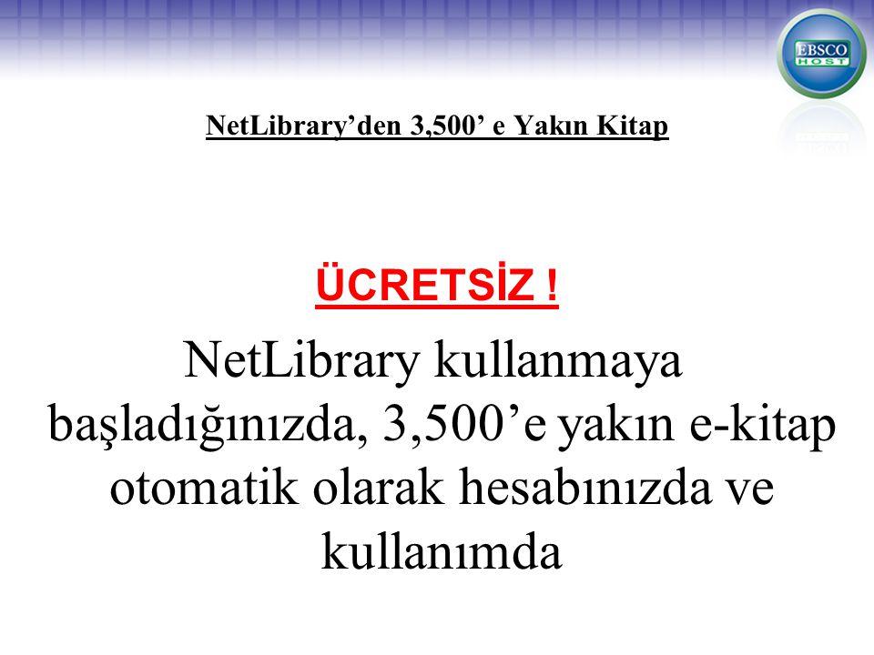 NetLibrary'den 3,500' e Yakın Kitap ÜCRETSİZ .