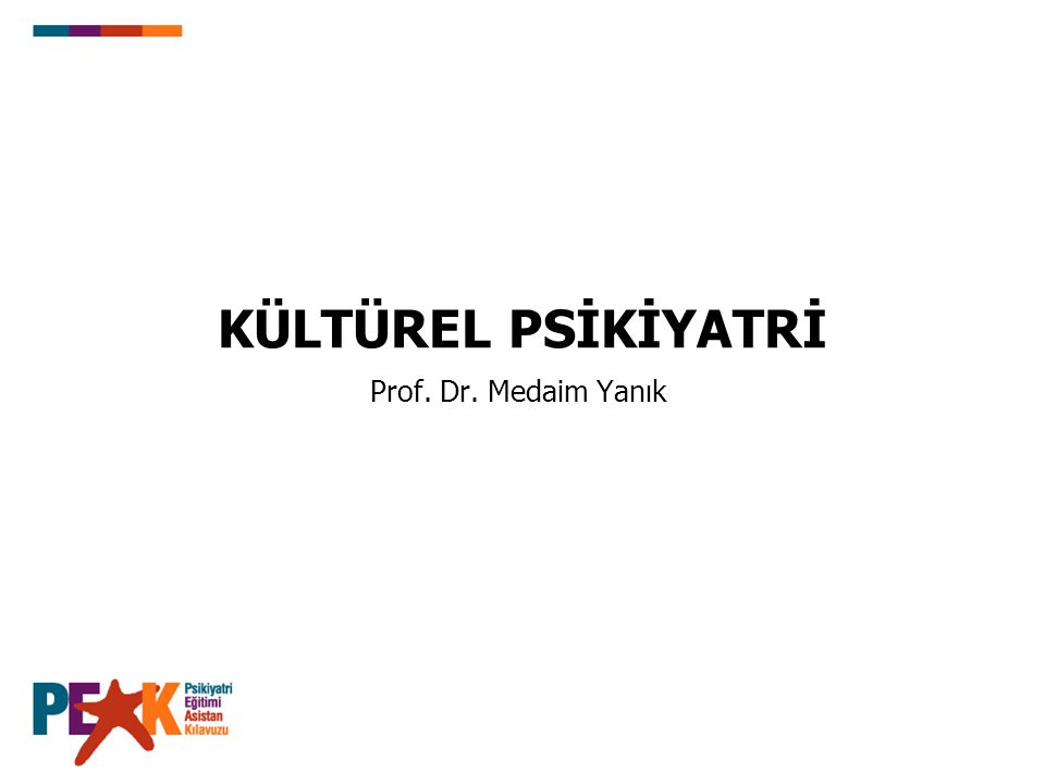 Kültürel Psikiyatri Soruları Hastanız Türkçe bilmiyorsa psikiyatrik görüşmeyi nasıl yaparsınız.