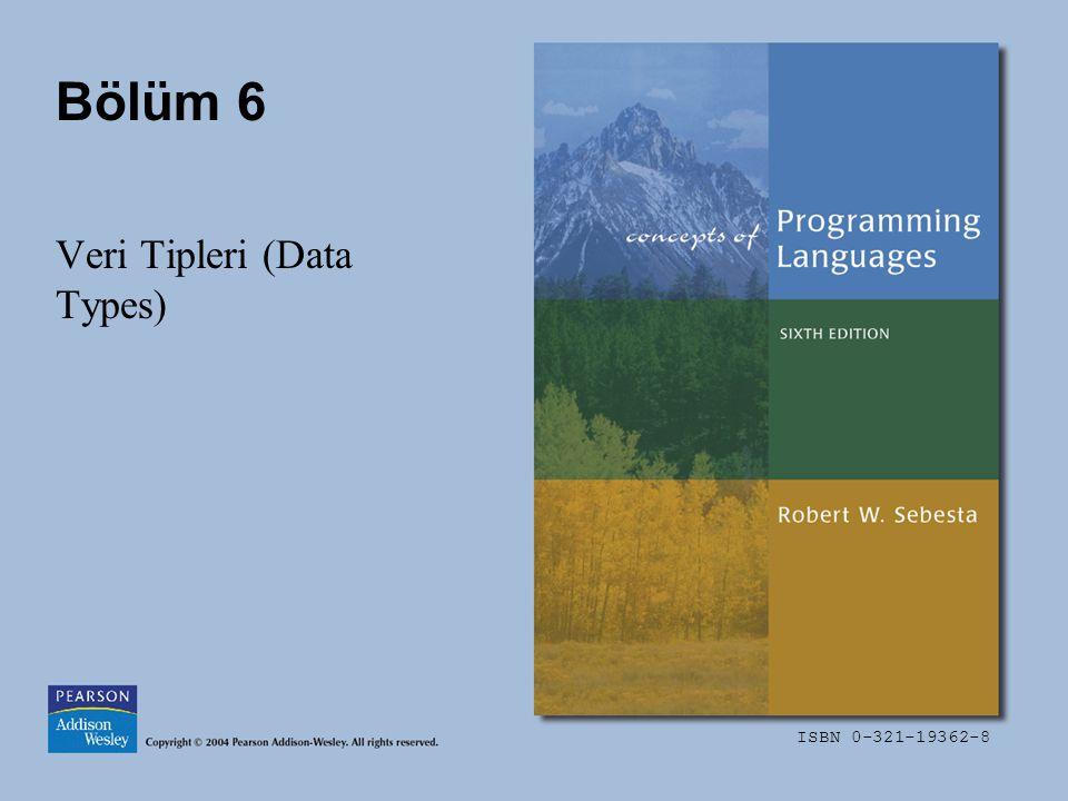 ISBN 0-321-19362-8 Bölüm 6 Veri Tipleri (Data Types)