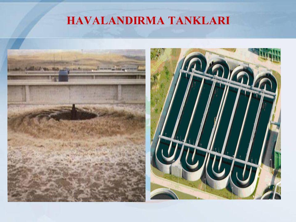 HAVALANDIRMA TANKLARI