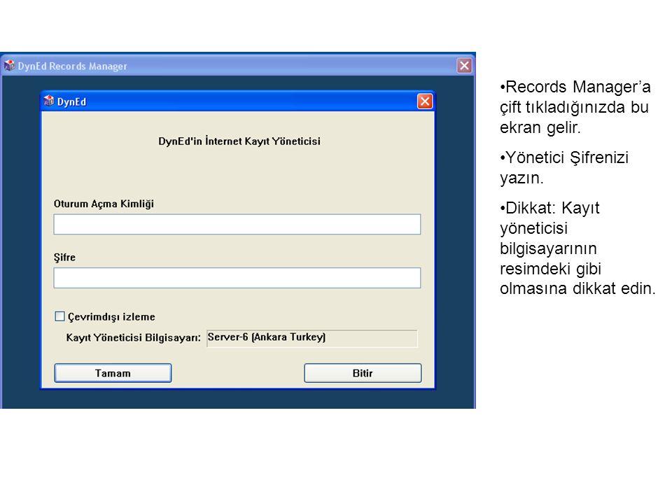 Records Manager'a çift tıkladığınızda bu ekran gelir. Yönetici Şifrenizi yazın. Dikkat: Kayıt yöneticisi bilgisayarının resimdeki gibi olmasına dikkat