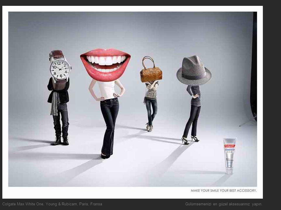 Colgate Max White One, Young & Rubicam, Paris, Fransa Gülümsemenizi en güzel aksesuarınız yapın.