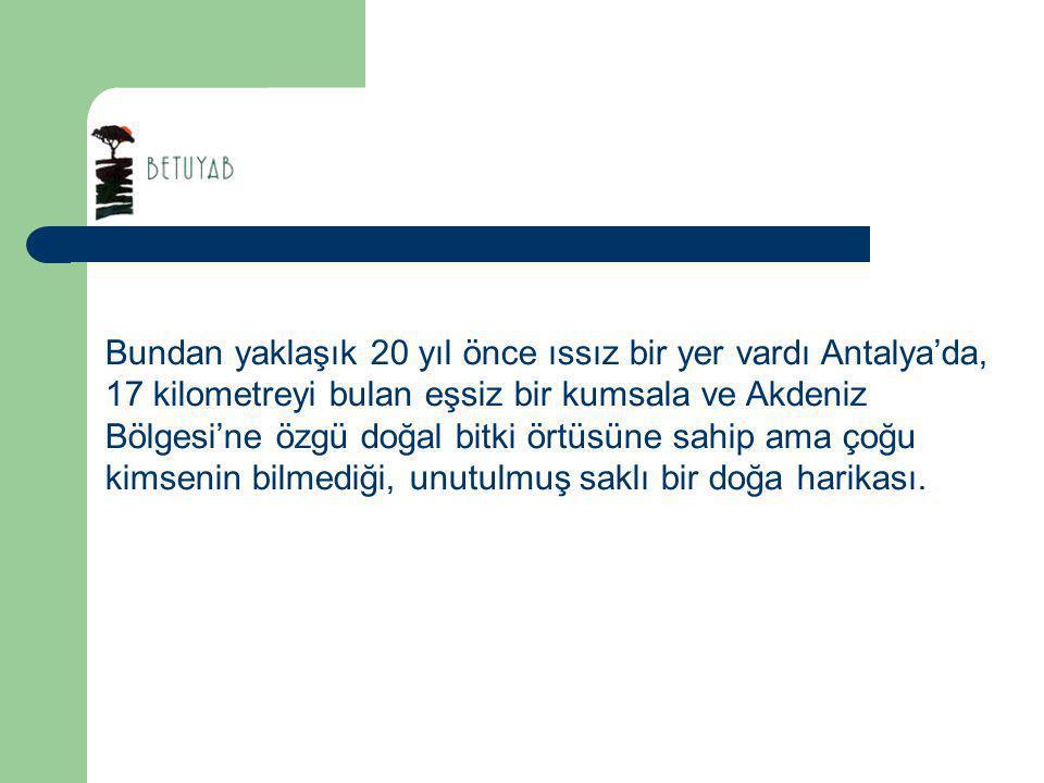 1984 yılında dikkat çeken, son yıllarda gerçekleştirilen en büyük entegre turizm projelerinden biri haline dönüşen ve bugün Türkiye turizminde başkent Antalya'nın en önemli destinasyonlardan biri haline gelen bir turizm merkezi.
