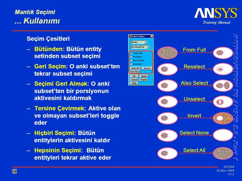 Training Manual 001289 30 Nov 1999 11-8 Mantık Seçimi...