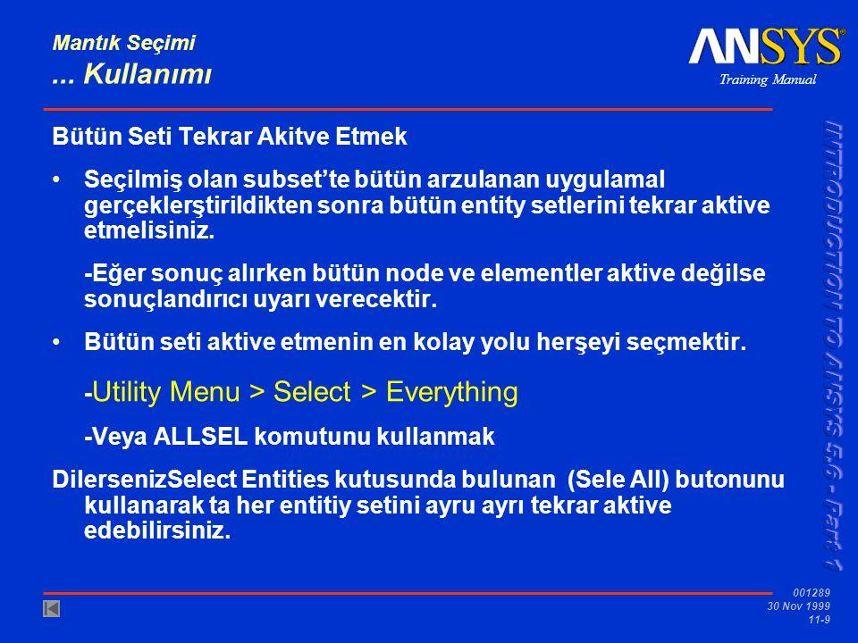 Training Manual 001289 30 Nov 1999 11-10 Mantık Seçimi B.
