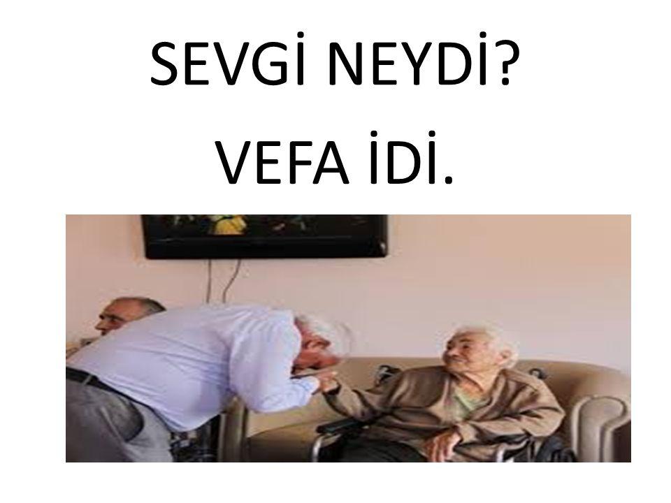 VEFA İDİ.