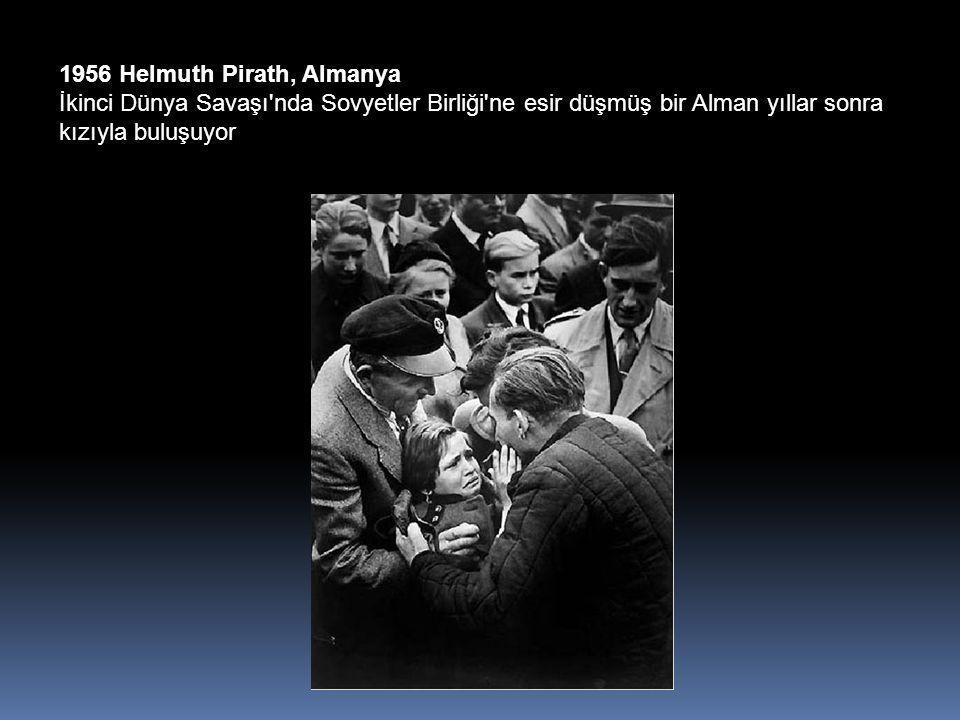 1956 Helmuth Pirath, Almanya İkinci Dünya Savaşı nda Sovyetler Birliği ne esir düşmüş bir Alman yıllar sonra kızıyla buluşuyor
