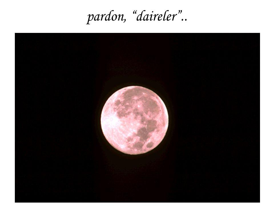pardon, daireler ..
