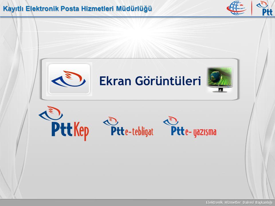 Elektronik Hizmetler Dairesi Başkanlığı Kayıtlı Elektronik Posta Hizmetleri Müdürlüğü Ekran Görüntüleri