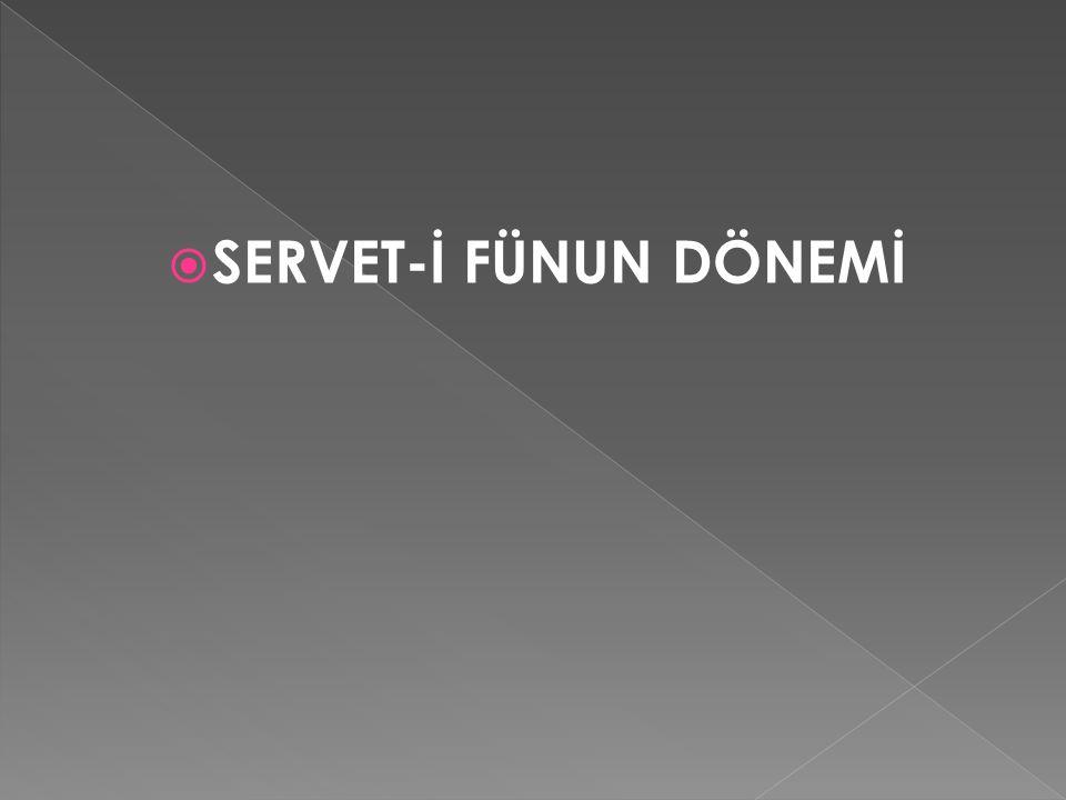  SERVET-İ FÜNUN DÖNEMİ